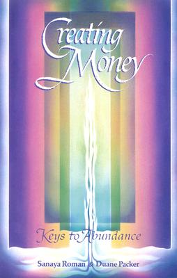 Image for Creating Money: Keys to Abundance