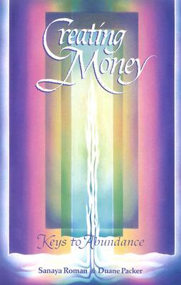 Image for Creating Money: Keys to Abundance