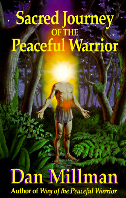 Image for Sacred Journey of the Peaceful Warrior