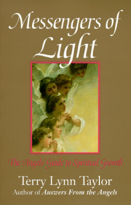 Messengers of Light: The Angels' Guide to Spiritual Growth, Taylor, Terry Lynn