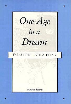 Image for One Age in a Dream: Poems (Lakes & Prairies Series)