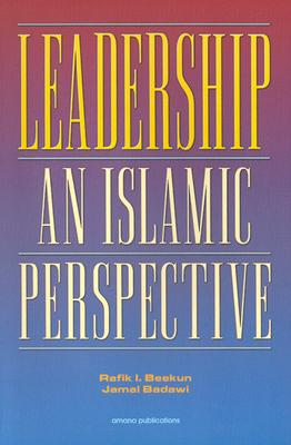 Image for Leadership: An Islamic Perspective