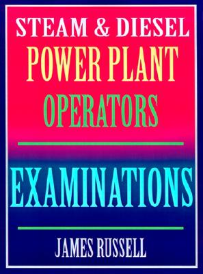 Steam & Diesel Power Plant Operators Examinations, Russell, James