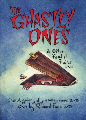 The Ghastly Ones & Other Fiendish Frolics, Sala, Richard