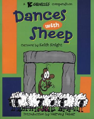 Image for Dances With Sheep: A K Chronicles Compendium