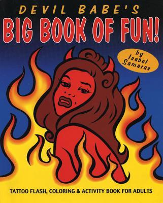 Devil Babe's Big Book of Fun, Samaras, Isabel
