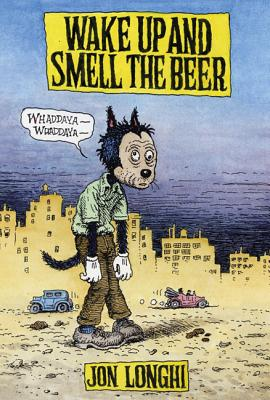 Image for Wake Up and Smell The Beer