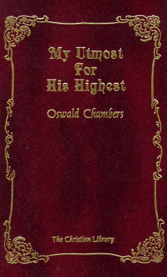 Image for My Utmost for His Highest: Classic Daily Devotional