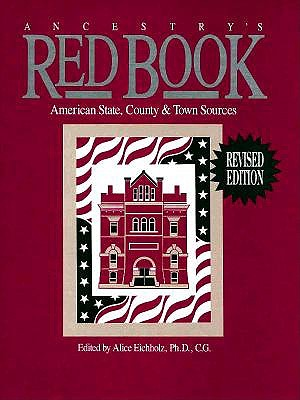 Image for Ancestry's Red Book: American State, County & Town Sources (Red Book: American State, Country & Town Sources)