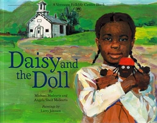 Image for Daisy and the Doll (A Vermont Folklife Center Book)