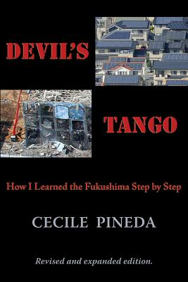 Image for Devil's Tango: How I Learned the Fukushima Step by Step