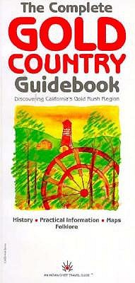 The Complete Gold Country Guidebook, Sangwan, Baljeet; EDITOR