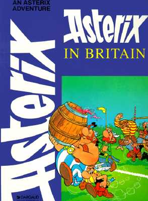 Image for Asterix in Britain (Adventures of Asterix)