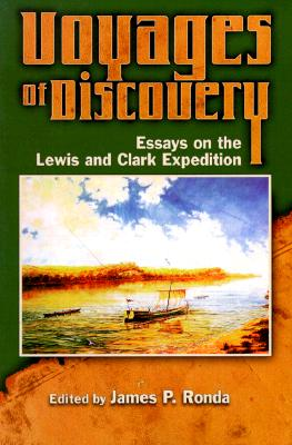 Image for Voyages of Discovery: Essays on the Lewis and Clark Expedition