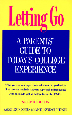 Image for Letting Go: A Parent's Guide to Today's College Experience