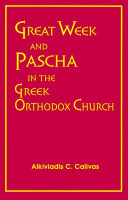 Image for Great Week and Pascha in the Greek Orthodox Church