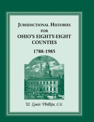 Image for Jurisdictional Histories for Ohio's 88 Counties, 1788-1985
