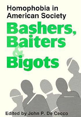 Image for Bashers, Baiters and Bigots
