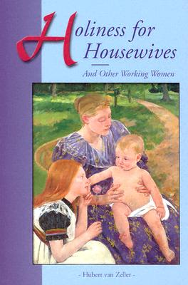 Image for Holiness for Housewives: And Other Working Women