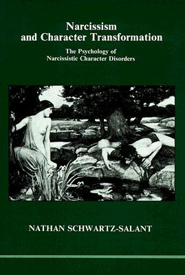 Image for Narcissism and Character Transformation (Studies in Jungian Psychology by Jungian Analysts)