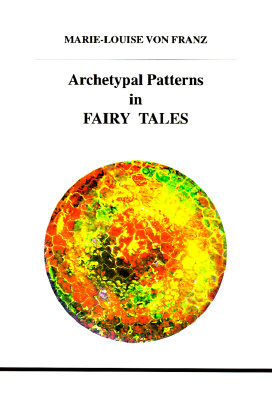 Image for Archetypal Patterns in Fairy Tales (STUDIES IN JUNGIAN PSYCHOLOGY BY JUNGIAN ANALYSTS)