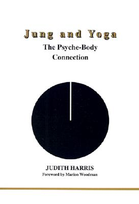 Image for Jung and Yoga (Studies in Jungian Psychology by Jungian Analysts, 94)