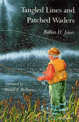 Image for Tangled Lines and Patched Waders