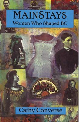 Image for Mainstays: Women Who Shaped B. C.