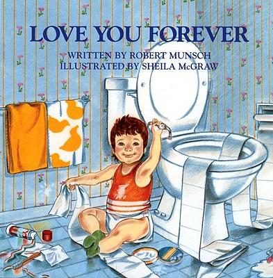 Love You Forever, Munsch, Robert
