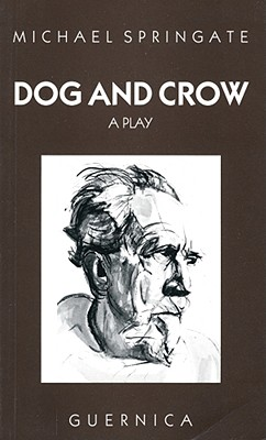 Image for Dog and Crow  A Play