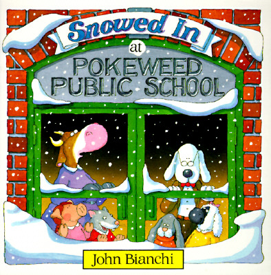 Image for Snowed In At Pokeweed Public School