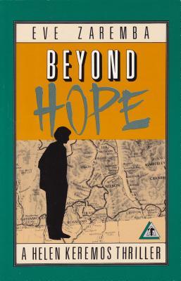 Image for BEYOND HOPE HELEN KEREMOS THRILLER