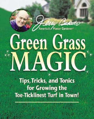 GREEN GRASS MAGIC, BAKER, JERRY
