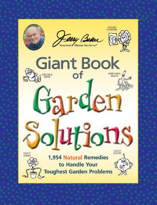 GIANT BOOK OF GARDEN SOLOUTIONS, BAKER, JERRY