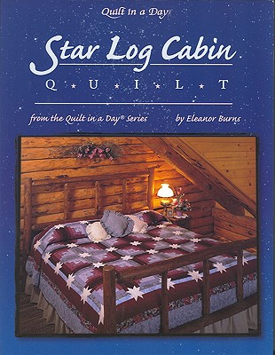 Image for Star Log Cabin Quilt (Quilt in a Day)