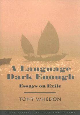 Image for Language Dark Enough: Essays on Exile