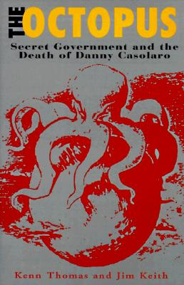 Image for The Octopus: Secret Government and the Death of Danny Casolaro