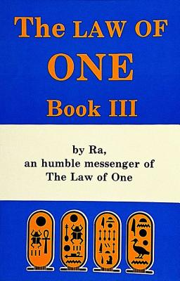 Image for The Law of One: By RA, a Humble Messenger, Vol. 3