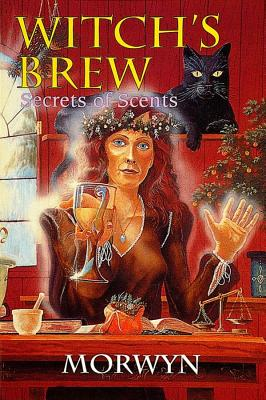 Witch's Brew: Secrets of Scents, Morwyn