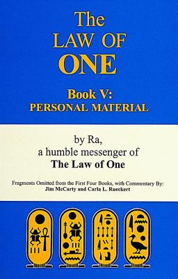Image for The Law of One: Book V: Personal Material, Vol. 5