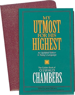 MY UTMOST FOR HIS HIGHEST - UPDATED (OSWALD CHAMBERS LIBRARY), OSWALD CHAMBERS