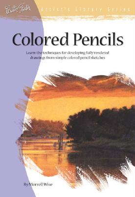Image for Colored Pencils (Artist's Library Series #07)
