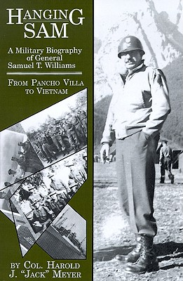 Image for Hanging Sam: A Military Biography of General Samuel T. Williams (Signed)