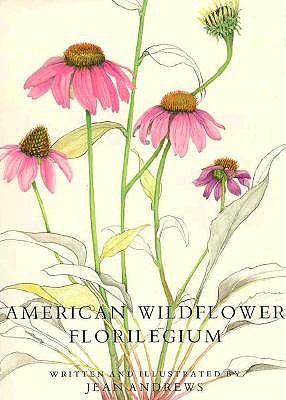 American Wildflower Florilegium, Andrews, Jean