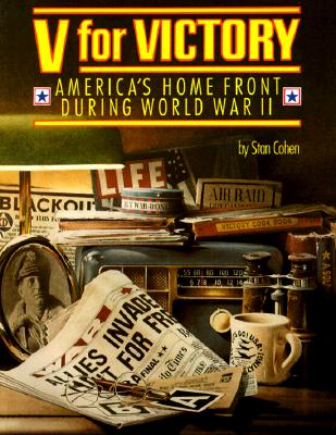 Image for V for Victory: America's Home Front During World War II