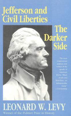 Image for Jefferson and Civil Liberties: The Darker Side