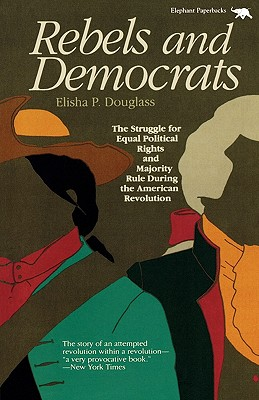 Image for REBELS AND DEMOCRATS : THE STRUGGLE FOR