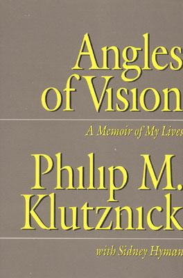 Image for ANGLES OF VISION : A MEMOIR OF MY LIVES