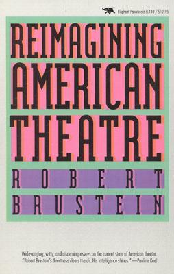 Image for Reimagining American Theatre