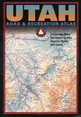 Benchmark Utah Road & Recreation Atlas, Stuart Allan, Benchmark Maps
